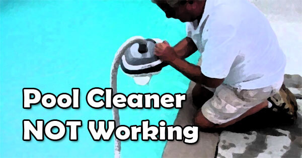 Automatic Pool Cleaner Troubleshooting Guide Intheswim Pool Blog