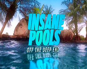 Insane pools off the deep end intheswim pool blog for Pool show on animal planet