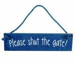 homemade-shut-the-gate-sign-which-we-do-not-sell