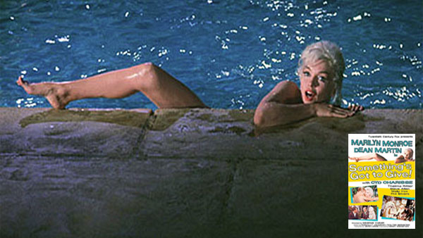 Something's Got to Give - Marilyn Monroe's last movie...