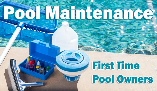 Pool Maintenance for First Time Pool Owners | InTheSwim Pool Blog