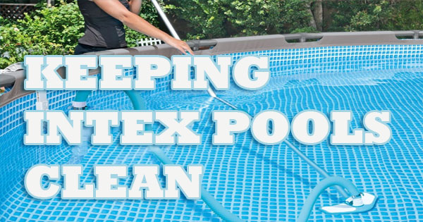 Intex Pool Vacuums How To Clean An, How To Vacuum Your Above Ground Intex Pool